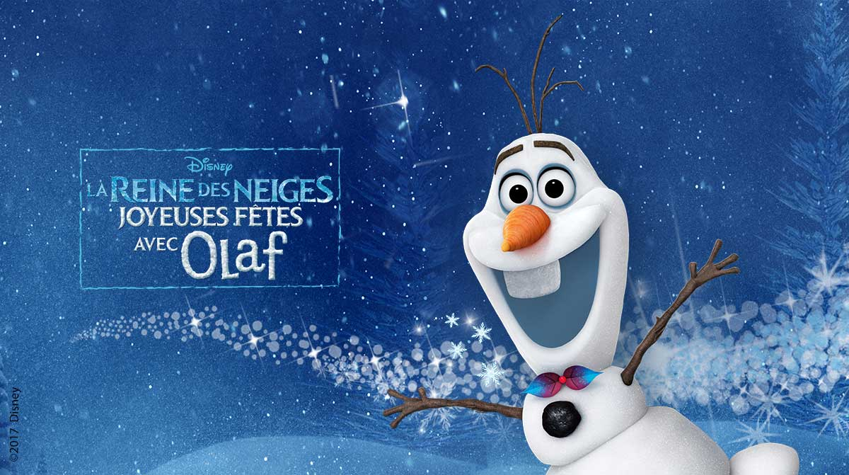 "OLAF: ""OLAF'S FROZEN ADVENTURE"""