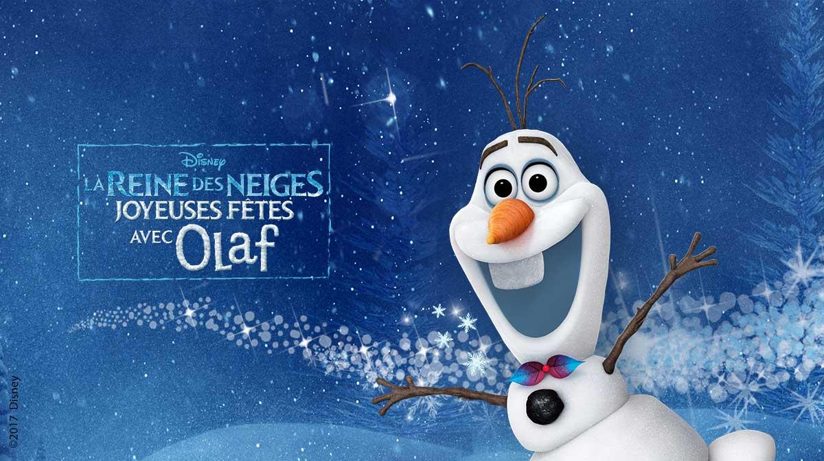 OLAF : « JOYEUSES FETES AVEC OLAF »